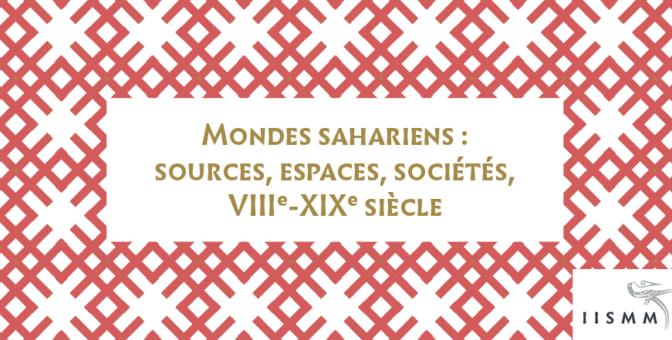 Séminaire «mondes sahariens». Séance du vendredi 8 octobre 2021